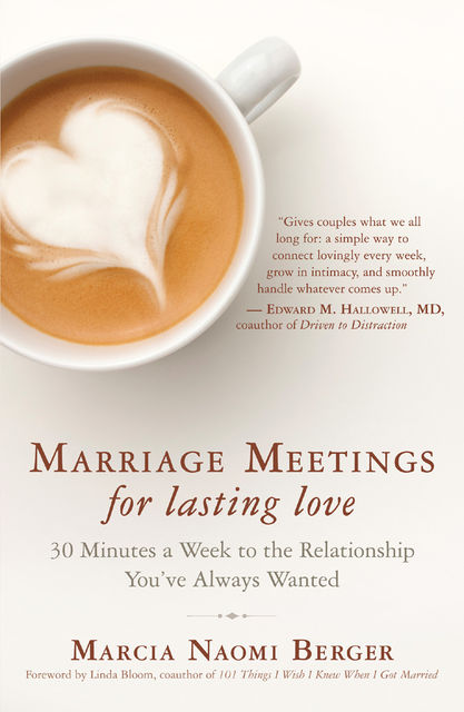 Marriage Meetings for Lasting Love, Marcia Naomi Berger