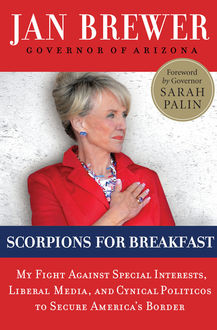 Scorpions for Breakfast, Jan Brewer