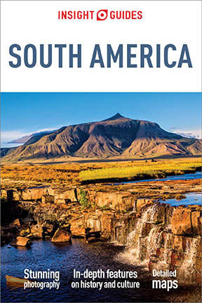 Insight Guides: South America, Insight Guides
