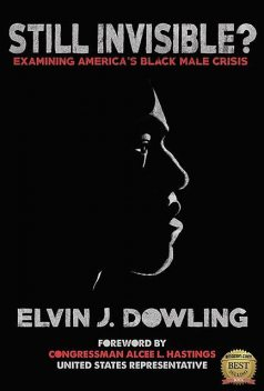 Still Invisible, Elvin J. Dowling