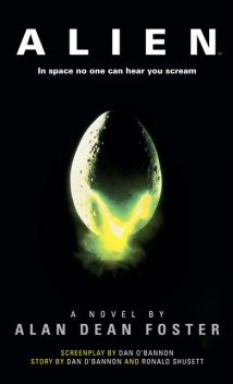 Alien: The Official Movie Novelization, Alan Dean Foster