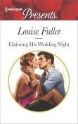 Claiming His Wedding Night, Louise Fuller