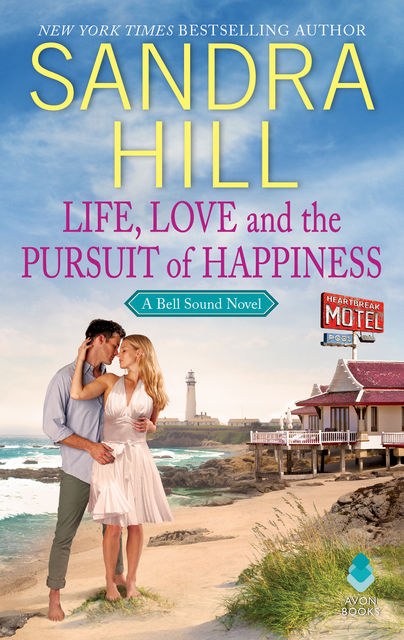 Life, Love and the Pursuit of Happiness, Sandra Hill