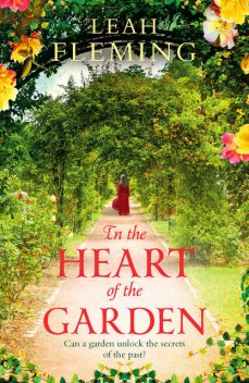 In the Heart of the Garden, Leah Fleming