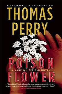 Poison Flower, Thomas Perry