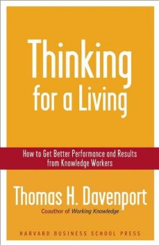 Thinking for a Living, Thomas Davenport