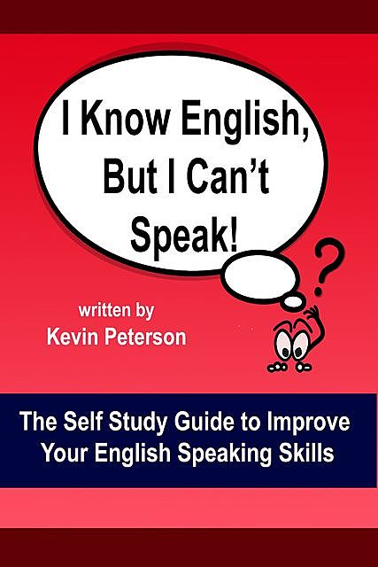 I Know English, But I Can't Speak, Kevin Peterson