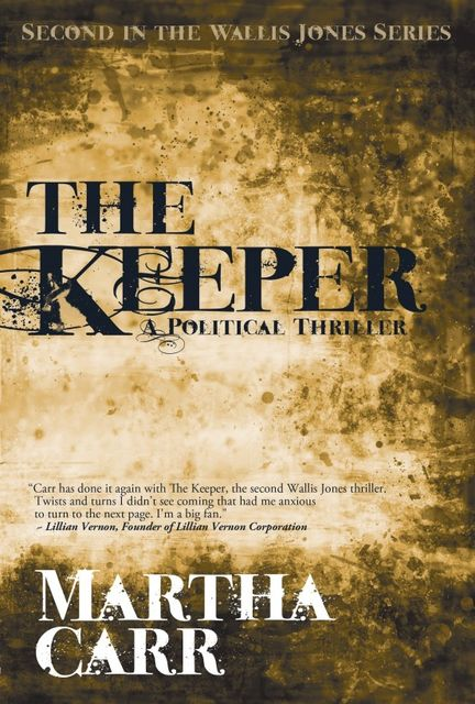 The Keeper: Second in the Wallis Jones series, Martha Carr