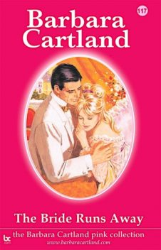 The Bride Runs Away, Barbara Cartland