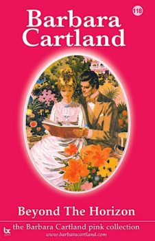 Beyond the Horizon, Barbara Cartland