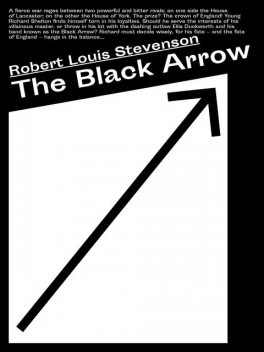 The Black Arrow, Robert Louis Stevenson