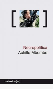 Necropolítica, Achille Mbembe
