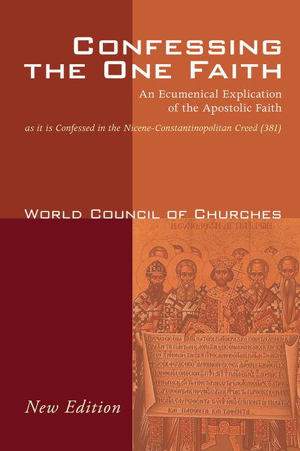 Confessing the One Faith, Revised Edition, World Council of Churches