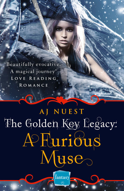 A Furious Muse: HarperImpulse Fantasy Romance (A Serial Novella) (The Golden Key Legacy, Book 1), AJ Nuest