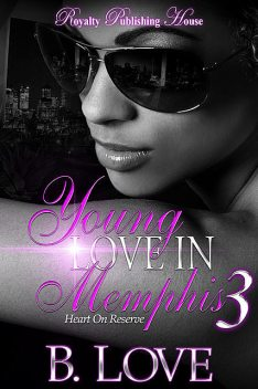 Young Love In Memphis 3, B. Love