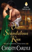 One Scandalous Kiss, Christy Carlyle