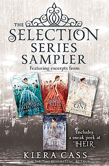 The Selection Series Sampler, Kiera Cass
