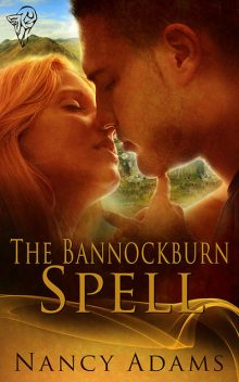 The Bannockburn Spell, Nancy Adams
