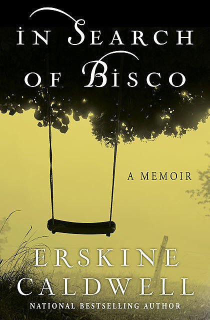 In Search of Bisco, Caldwell Erskine