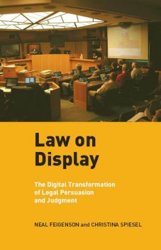 Law on Display, Christina Spiesel, Neal Feigenson