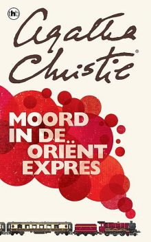Moord in de Orient-Expres, Agatha Christie