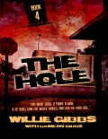 The Hole: Book 4, Dameon Gibbs, Willie Gibbs