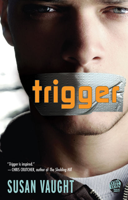 Trigger, Susan Vaught
