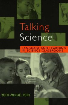 Talking Science, Wolff-Michael Roth