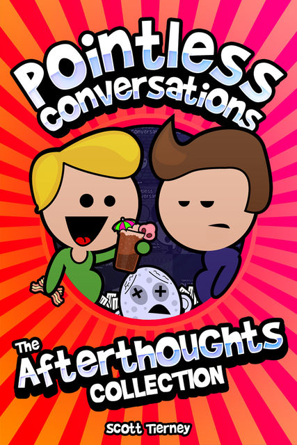 Pointless Conversations, Scott Tierney