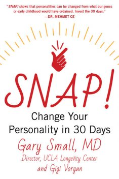SNAP, Gary Small, Gigi Vorgan