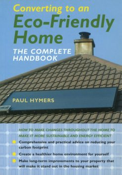 Converting to an EcoFriendly Home, Paul Hymers