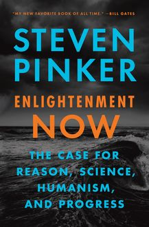 Enlightenment Now, Steven Pinker