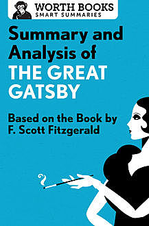 Summary and Analysis of The Great Gatsby, Worth Books
