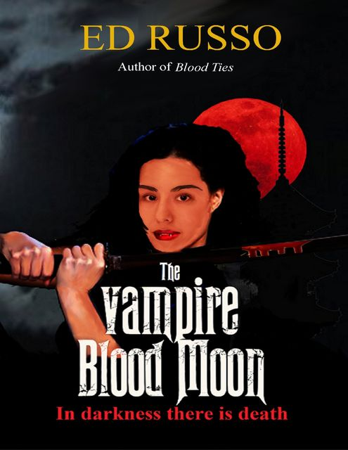The Vampire Blood Moon, Ed Russo