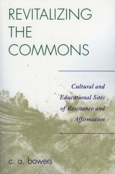 Revitalizing the Commons, C.A.Bowers