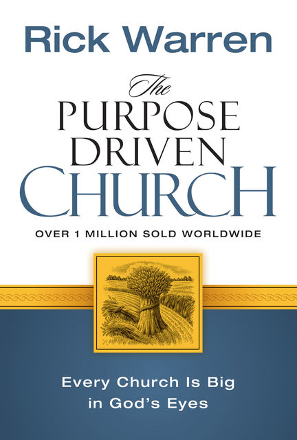 The Purpose Driven Church, Rick Warren