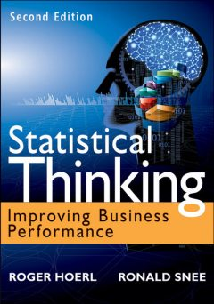 Statistical Thinking, Roger Hoerl, Ron D.Snee