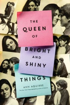 The Queen of Bright and Shiny Things, Ann Aguirre
