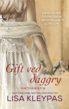 Gift ved daggry, Lisa Kleypas