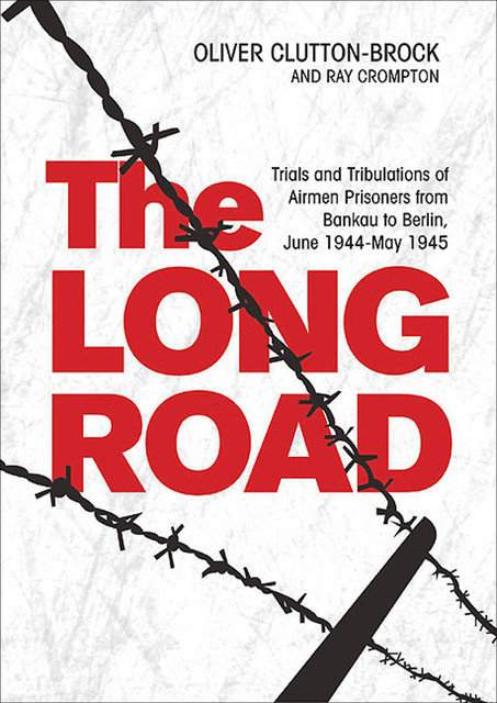 The Long Road, Oliver Clutton-Brock, Raymond Crompton
