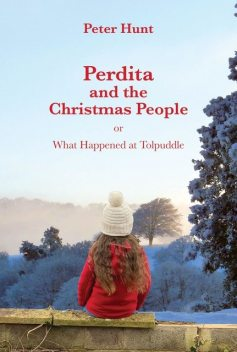 Perdita and the Christmas People, Peter Hunt