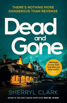 Dead and Gone, Sherryl Clark