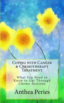 Chemotherapy Survival Guide, Anthea Peries