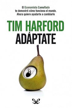 Adáptate, Tim Harford