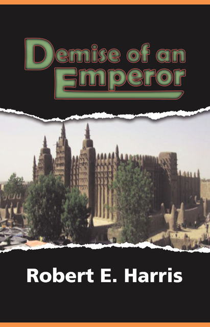 The Demise Of An Emperor Before The Atlantic Slave Trade, Robert Harris