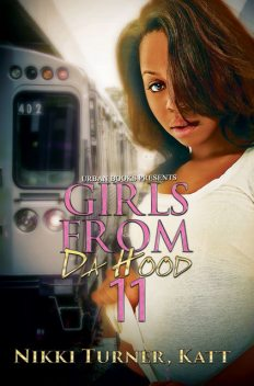 Girls from da Hood 11, Nikki Turner, Katt, Teeny