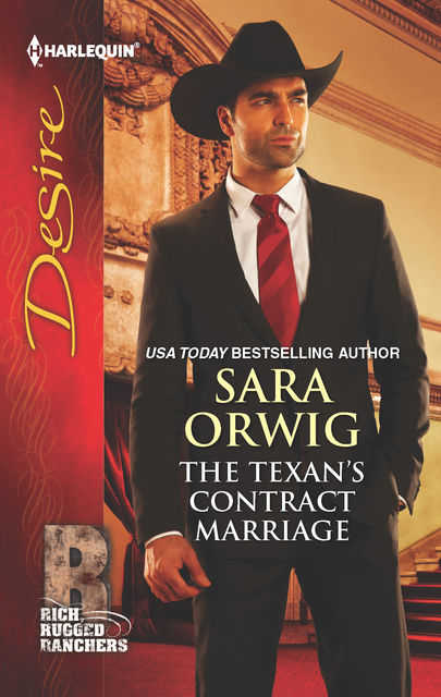 The Texan's Contract Marriage, Sara Orwig