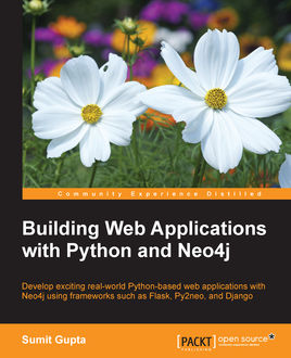 Building Web Applications with Python and Neo4j, Sumit Gupta