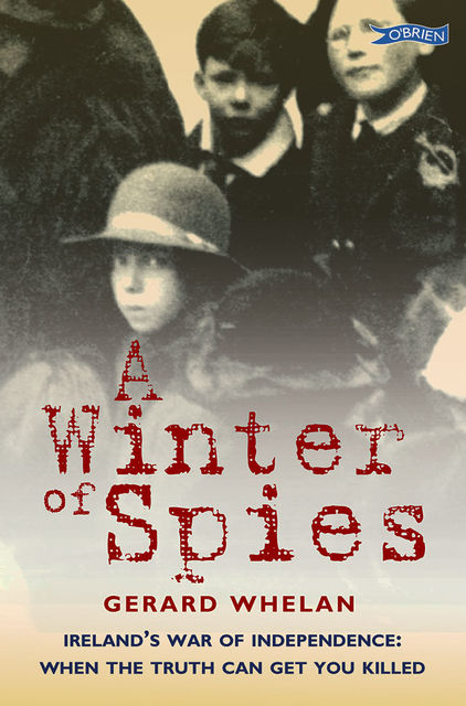 A Winter of Spies, Gerard Whelan