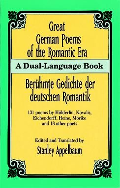 Great German Poems of the Romantic Era, Stanley Appelbaum